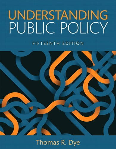 Understanding Public Policy  15th 2017 9780134169972 Front Cover