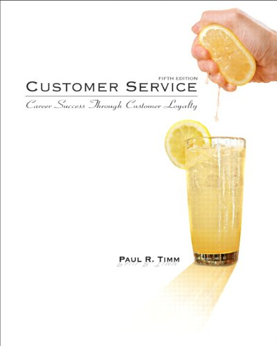 Customer Service Career Success Through Customer Loyalty 5th 2011 edition cover