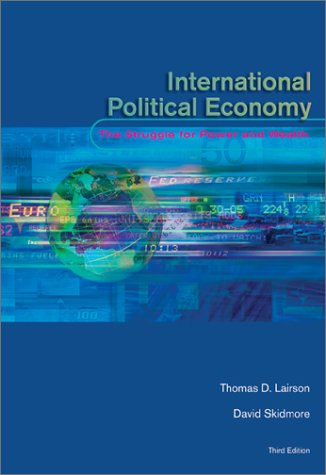International Political Economy The Struggle for Power and Wealth 3rd 2003 (Revised) edition cover