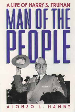Man of the People A Life of Harry S. Truman  1998 (Reprint) edition cover