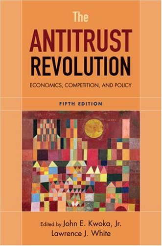 Antitrust Revolution Economics, Competition, and Policy 5th 2009 edition cover