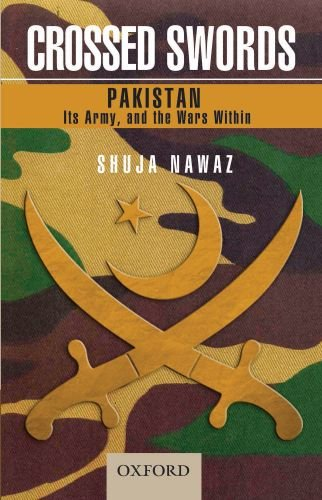 Crossed Swords Pakistan, Its Army, and the Wars Within  2009 edition cover