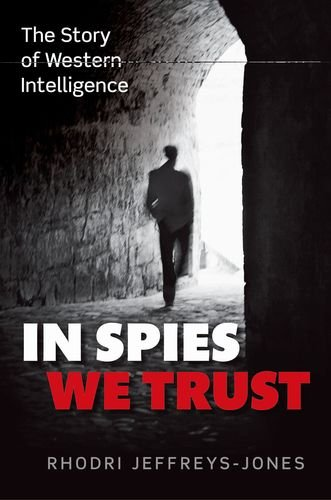 In Spies We Trust The Story of Western Intelligence  2013 edition cover