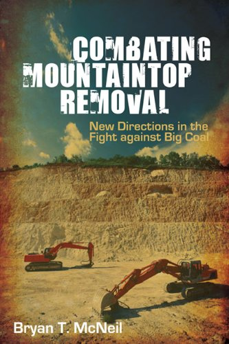 Combating Mountaintop Removal New Directions in the Fight Against Big Coal N/A edition cover