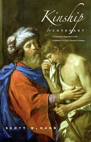 Kinship by Covenant A Canonical Approach to the Fulfillment of God's Saving Promises  2009 edition cover