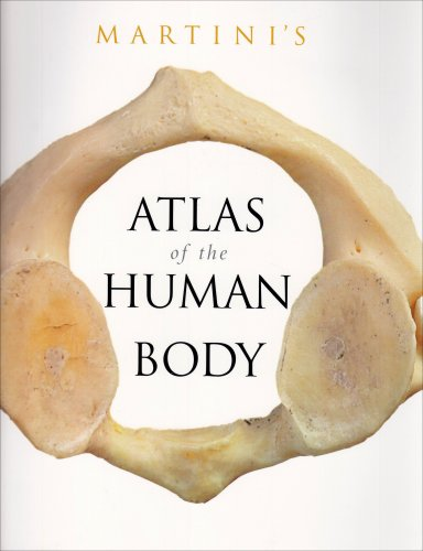 Martini's Atlas of the Human Body for Fundamentals of Anatomy and Physiology (component)  8th 2009 edition cover