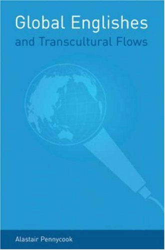 Global Englishes and Transcultural Flows   2006 edition cover