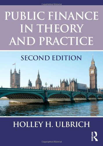 Public Finance in Theory and Practice Second Edition  2nd 2012 (Revised) edition cover