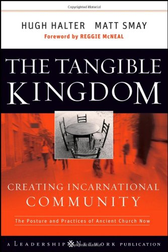 Tangible Kingdom Creating Incarnational Community  2008 edition cover