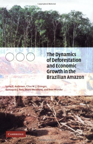 Dynamics of Deforestation and Economic Growth in the Brazilian Amazon   2002 9780521811972 Front Cover