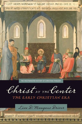 Christ at the Center The Early Christian Era  2009 9780664228972 Front Cover