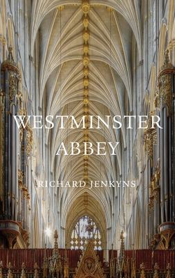 Westminster Abbey   2004 9780674061972 Front Cover