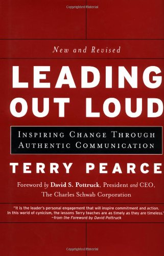 Leading Out Loud Inspiring Change Through Authentic Communications 2nd 2003 (Revised) edition cover