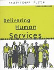 Delivering Human Services A Learning Approach to Practice 4th 1998 edition cover