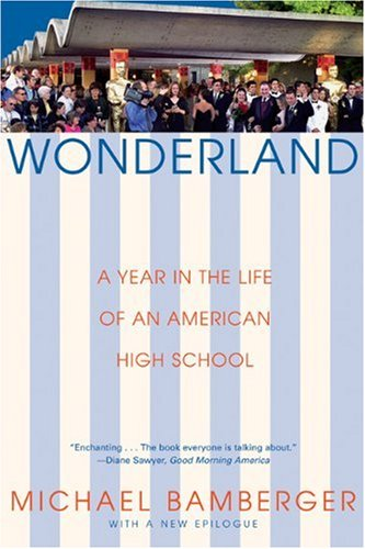 Wonderland A Year in the Life of an American High School N/A edition cover