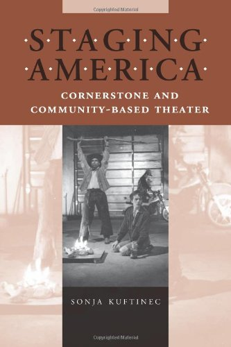 Staging America Cornerstone and Community-Based Theater  2005 edition cover