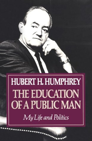 Education of a Public Man My Life and Politics  1991 (Reprint) edition cover
