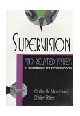 Supervision and Related Issues : A Handbook for Professionals 1st edition cover