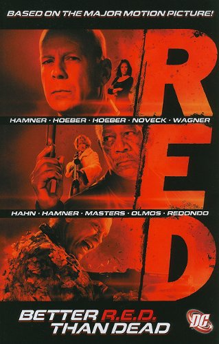 Red Better Red Than Dead   2011 9781401231972 Front Cover
