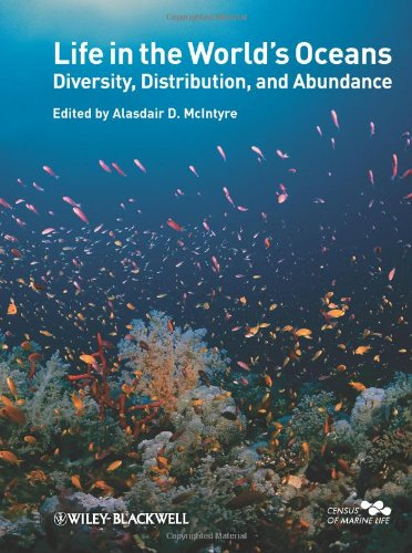Life in the World's Oceans Diversity, Distribution, and Abundance  2010 9781405192972 Front Cover