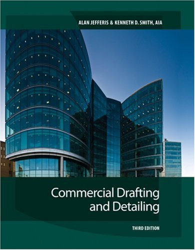 Commercial Drafting and Detailing  3rd 2010 edition cover