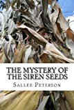 Mystery of the Siren Seeds  N/A 9781490367972 Front Cover