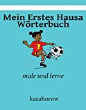 Mein Erstes Hausa W�rterbuch Male und Lerne Large Type 9781492222972 Front Cover