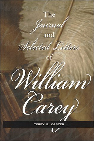 Journal and Selected Letters of William Carey 1st 2000 edition cover