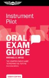 Instrument Oral Exam Guide: The Comprehensive Guide to Prepare You for the FAA Checkride  2014 edition cover