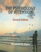 Psychology of Attention  2nd 2006 (Revised) edition cover
