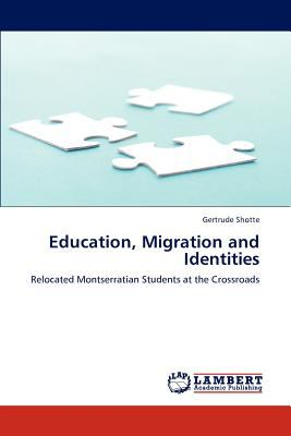 Education, Migration and Identities  N/A 9783838325972 Front Cover