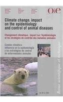 Climate Change / Changements Climatiques / Cambios Climaticos: The Impact on the Epidemiology and Control of Animal Diseases / Impact sur l'epidemiologie et les strategies de controle des maladies animales / Influ  2008 edition cover