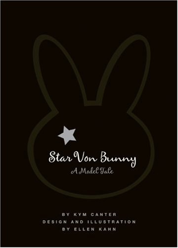 Star Von Bunny A Model Tale N/A 9780061349973 Front Cover