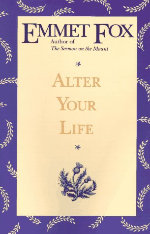 Alter Your Life  Reprint 9780062508973 Front Cover