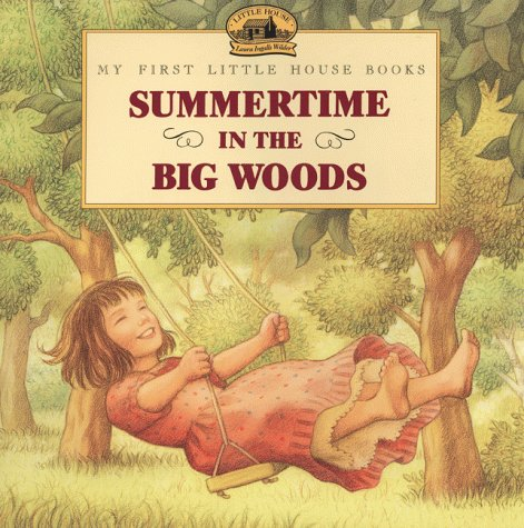 Summertime in the Big Woods  N/A edition cover