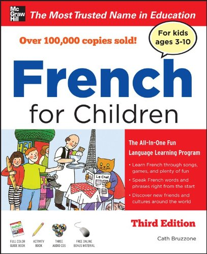 French for Children with Three Audio CDs, Third Edition  3rd 2011 9780071744973 Front Cover