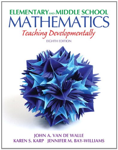 Elementary and Middle School Mathematics: Teaching Developmentally + Myeducationlab With Pearson Etext 8th 2012 edition cover