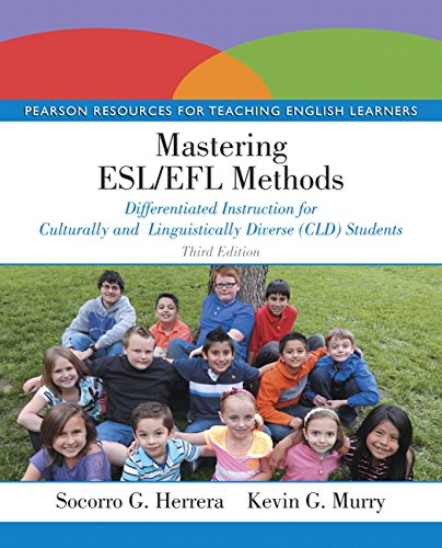 Mastering ESL/EFL Methods Differentiated Instruction for Culturally and Linguistically Diverse (CLD) Students 3rd 2016 edition cover