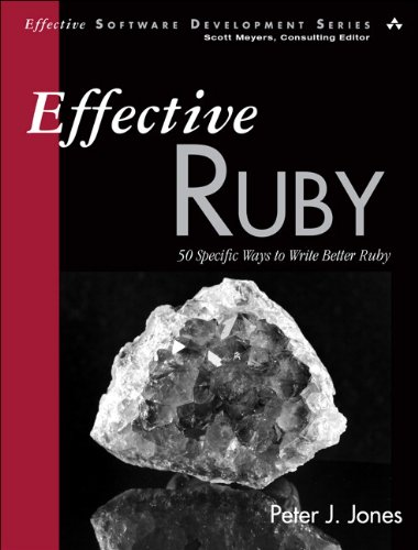 Effective Ruby 48 Specific Ways to Write Better Ruby  2015 edition cover