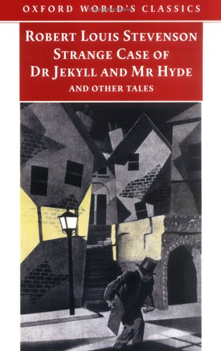 Strange Case of Dr Jekyll and Mr Hyde and Other Tales  2nd 2006 (Revised) edition cover