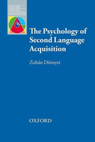 Psychology of Second Language Acquisition   2009 9780194421973 Front Cover