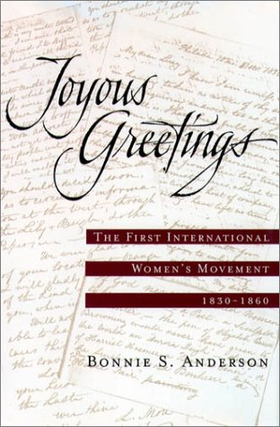 Joyous Greetings The First International Women's Movement, 1830-1860  2001 edition cover
