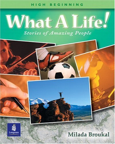What a Life! Stories of Amazing People   2001 edition cover