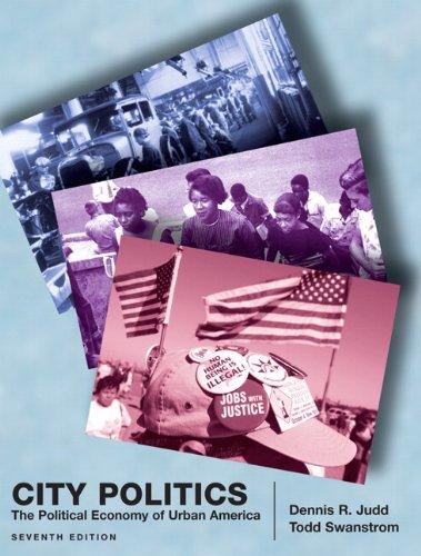 City Politics The Political Economy of Urban America 7th 2010 edition cover