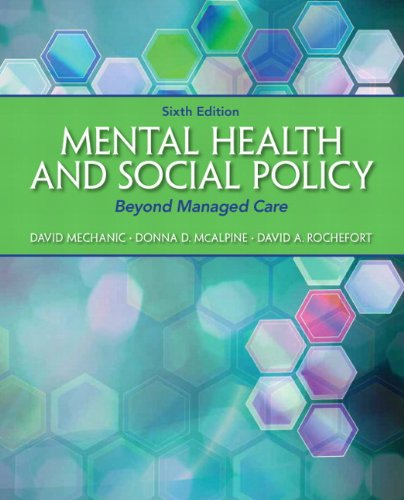 Mental Health and Social Policy: Beyond Managed Care 6th 2013 edition cover