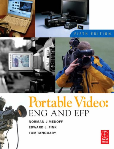 Portable Video ENG and EFP 5th 2007 (Revised) edition cover