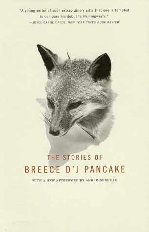 Stories of Breece D'J Pancake   2003 (Reprint) edition cover