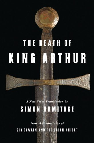 Death of King Arthur A New Verse Translation  2012 edition cover