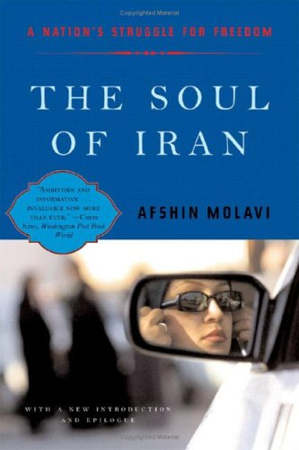 Soul of Iran A Nation's Struggle for Freedom  2005 (Revised) edition cover