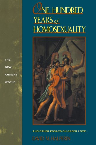 One Hundred Years of Homosexuality And Other Essays on Greek Love  1990 edition cover